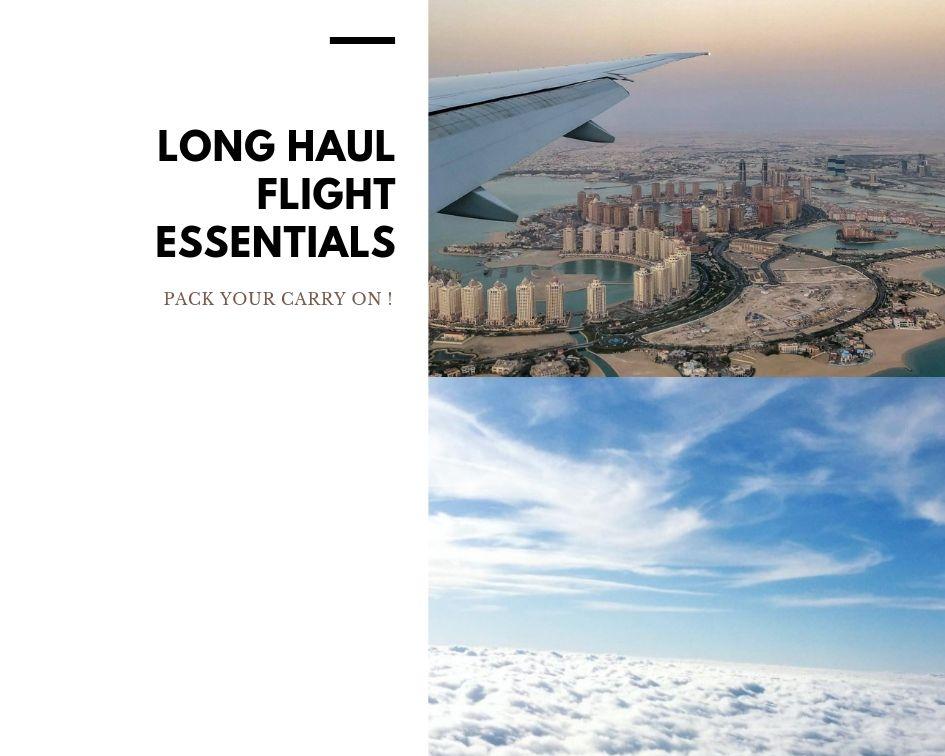 Long Haul Flight Carry On: 10 Travel Essentials